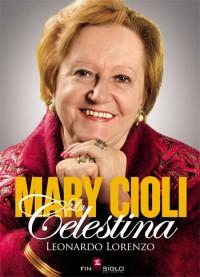 MARY CIOLI Celestina - de Leonardo Lorenzo
