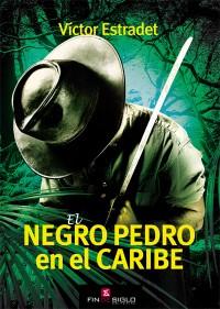El negro Pedro en el Caribe - de Víctor Estradet
