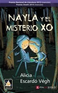 Nayla y el misterio XO - de Alicia Escardó Végh