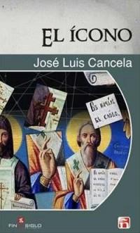 El ícono - de José Luis Cancela