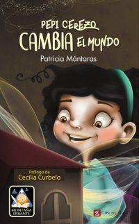 PEPI CEREZO CAMBIA EL MUNDO - de Patricia Mántaras