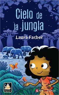 Cielo de la jungla - de Laura Farber